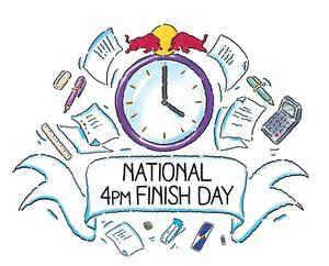 National 4pm Finish Day - FREE REDBULL