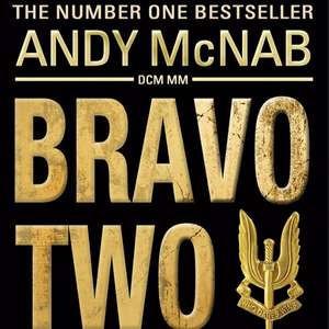 Bravo Two Zero - Andy McNab 20th Anniversary Kindle Edition. Was £9.99 now £1.99 @ amazon
