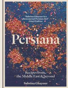 Persiana: Recipes from the Middle East & beyond (Kindle Edition) 99p