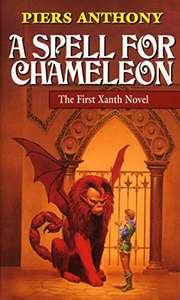 A Spell for Chameleon (Xanth #1) by Piers Anthony 49p on Kindle @ Amazon