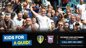 Leeds United v Ipswich Town Sat 23rd Sept Under 16s FOR £1* @ leedsunited.com