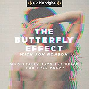 Free - Audible - The Butterfly Effect with Jon Ronson
