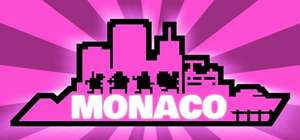 Monaco: What's Yours Is Mine Free to Keep for 24h @ Steam