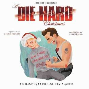 A Die Hard Christmas: The Illustrated Holiday Classic - £12.99 prime / £15.98 non prime @ Amazon