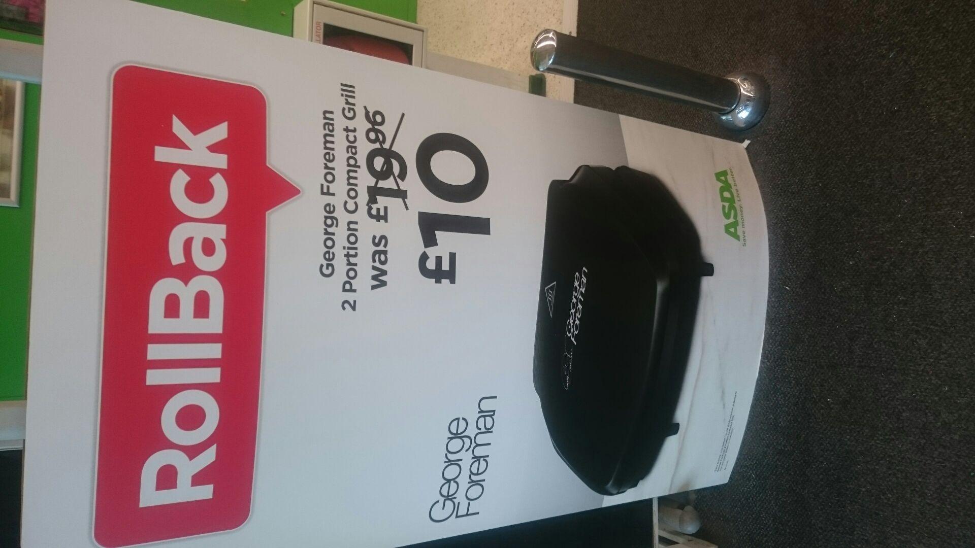 George Foreman 2 portion grill - £10 @ Asda instore (national)