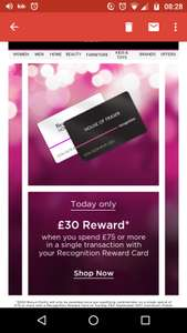 House of Fraser, Spend 75 on your Recognition Account Card get £30 back in points (maybe account specific)