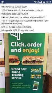 Subway click and collect (Lostock Northwich) 50% Off *TODAY ONLY* @ Subway