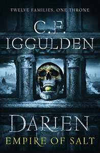 Darien: Empire of Salt (Empire of Salt Trilogy #1) by C.F. Iggulden 99p on Kindle @ Amazon
