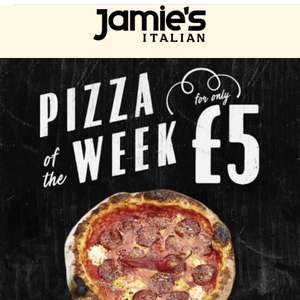 Pizza of the week at Jamie's for £5