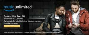 Music unlimited, Exclusively for eligible Prime Student members 6 months for £6.