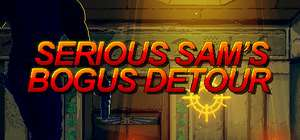 [steam] Serious Sam's Bogus Detour £1.64@humblestore