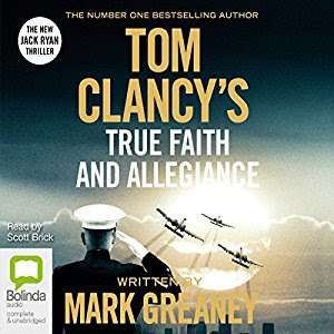 Tom Clancy's True Faith and Allegiance  - Audible daily deal - £2.99