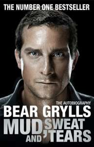 Mud, Sweat and Tears Kindle Edition by Bear Grylls £1.99 @ Amazon