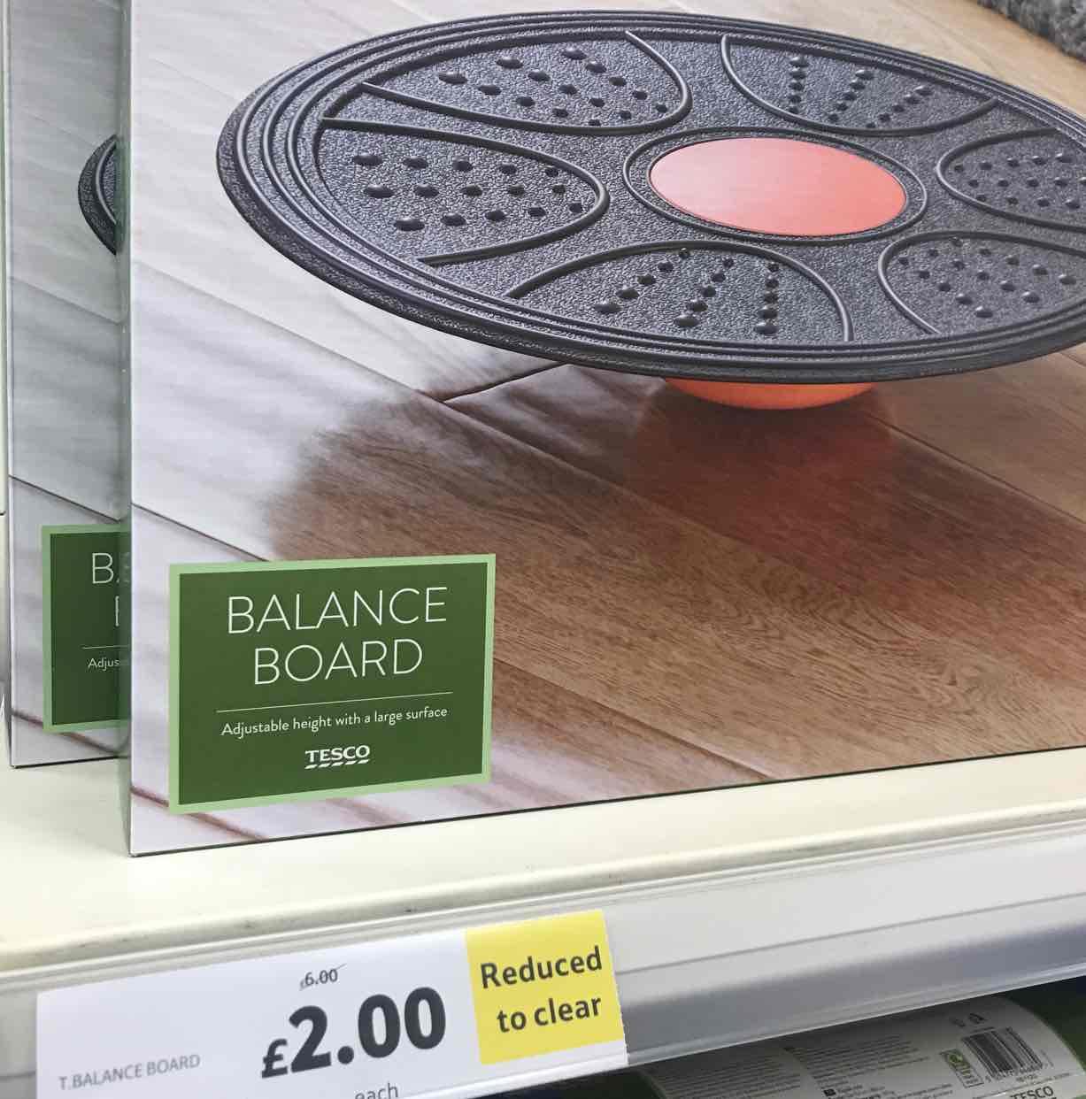 Balance Board £2 @ Tesco Extra Huddersfield