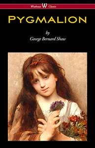 Pygmalion, George Bernard Shaw, free Kindle ebook @ Amazon