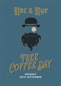 Free coffee day 18 Sep at Roc and Rye Manchester just turn up 60 Spring Gardens