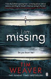 I Am Missing: David Raker Missing Persons #8 Tim Waver Kindle Edition £1.99 @ Amazon