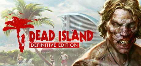 [Steam] Dead Island Definitive Edition - £3.60 - Steam