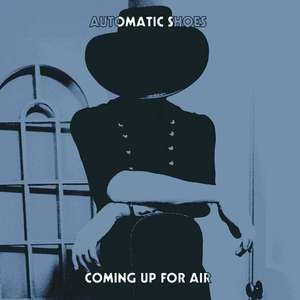 Free Bolan/T.Rex Influenced Music -  Automatic Shoes - Coming Up For Air  + (More LInks in Comments)   @  Automatic Shoes Bandcamp
