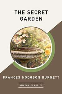 Classic Book - Frances Hodgson Burnett -  The Secret Garden (AmazonClassics Edition) Kindle Edition  - Free Download @ Amazon