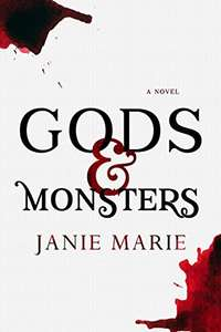 Gods & Monsters (The Gods & Monsters Trilogy Book 1) Free on Amazon
