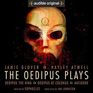 Free - The Oedipus Plays: An Audible Original Drama at Audible (Members)