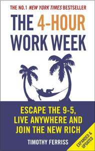 The 4-Hour Work Week by Tim Ferriss 99p @ Amazon.co.uk - Kindle edition