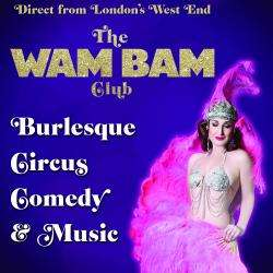 The Wam Bam Cabaret tickets at White Rock Theatre, Hastings, tomorrow  £1 @ SFF