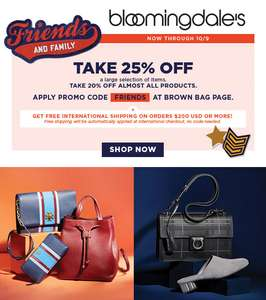 25% OFF (including on SALE products) + FREE INTERNATIONAL DELIVERY @ Bloomingdales