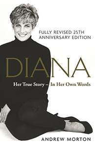 Diana: Her True Story - In Her Own Words: 25th Anniversary Edition Kindle Edition 99p @ Amazon Deal of the Day