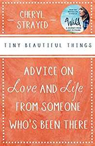 "Cheryl Strayed ""Tiny Beautiful Things"" £0.99 reduced from £4.74 @ Amazon Kindle"