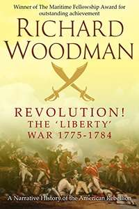 Revolution. The liberty war - Kindle edition - Free eBook by Richard Woodman (author) @ Amazon