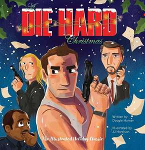 A Die Hard Christmas: The Illustrated Holiday Classic (Insight Editions) Hardcover – 12 Oct 2017 £9.09 Prime @ Amazon pre-order