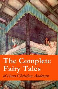 The Complete Fairy Tales of Hans Christian Andersen: 127 Fairy Tales in one volume by Hans Christian Andersen Kindle Edition 49p @ Amazon