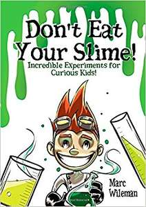 Free copy of Don't Eat Your Slime kids book rrp £9.99
