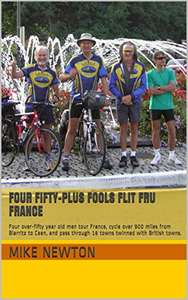 Four Fifty-plus Fools Flit Fru France, a Kindle book for £0.00 Amazon