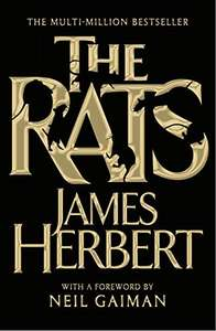 The Rats (Rats Trilogy #1) by James Herbert £1.19 on Kindle @ Amazon