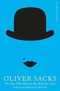 Oliver Sacks - The Man Who Mistook His Wife For A Hat £1.19 @ Amazon  / Kindle
