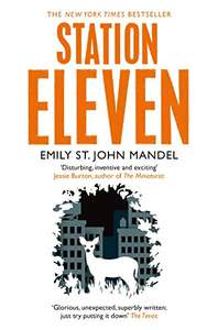Station Eleven by Emily St. John Mandel on Amazon Kindle for 99p
