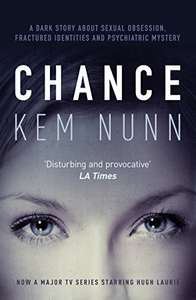 Chance by Kem Nunn (Now a major TV series starring Hugh Laurie) Kindle Edition 99p @ Amazon