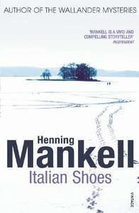 Henning Mankell - Italian Shoes  Kindle Edition  99p Amazon