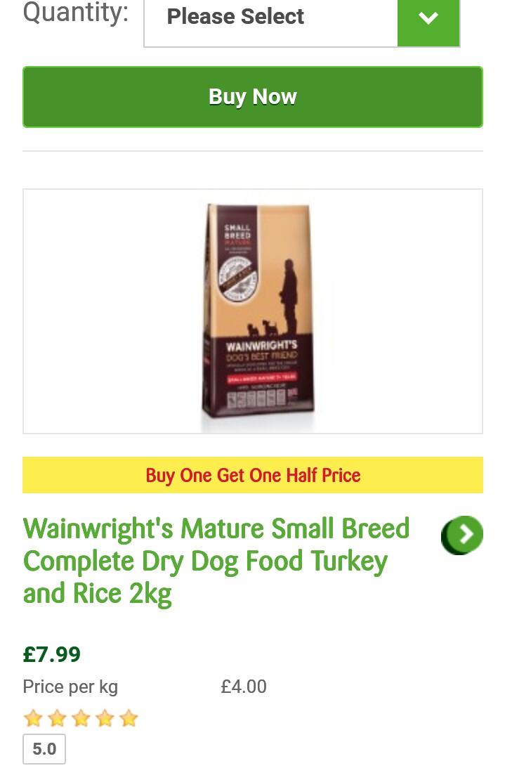 Dog food. Buy 1 get 1 half price £9.99 1.5kg @ Pets at home