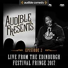 Audible freebie, 12 stand up shows from the Edinburgh fringe