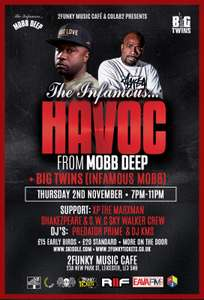 havoc from mobb deep live in leicester tickets - £20 through Skiddle