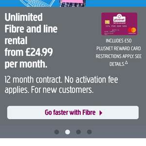 Plusnet Unlimited Fibre Broadband, 12 Month Contract now with £50 reward card  - £24.99pm for 12 months