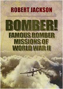 Bomber: Famous bomber missions of WW2 free Kindle @ Amazon