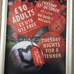 Cheap MK Dons Tickets (Tuesday Fixtures) - Adults £10 / Under 18's £5 / Under 12's go free