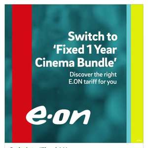 FREE Odeon / Vue tickets for a year with Eon cinema bundle tariff.