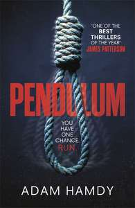 Pendulum - 'One of the best thrillers of the year' 99p Amazon - Limited time Kindle ebook deal