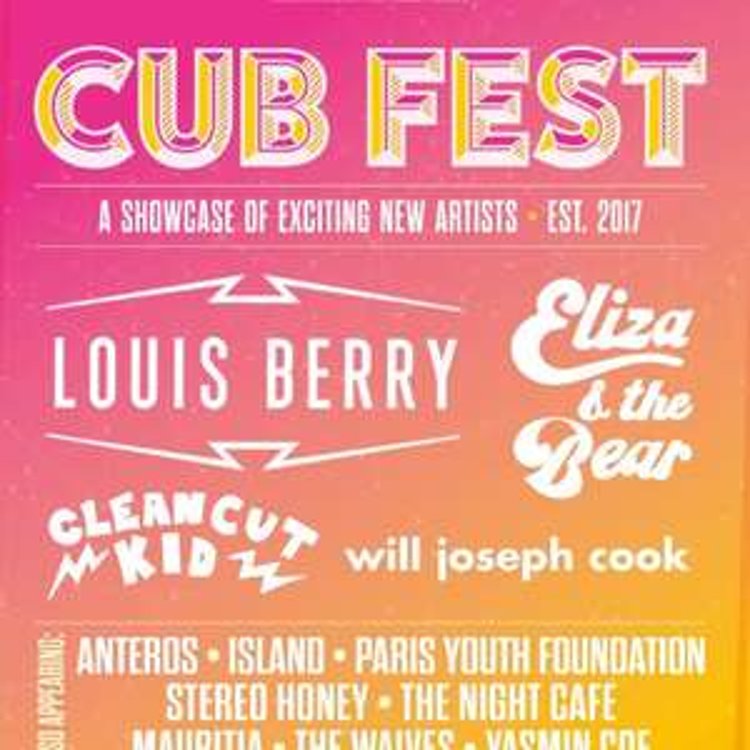 Cub Fest Hull all day music festival fest Eliza & The Bear + Clean Cut Kid + Louis Berry was £15 @ Hull Box Office